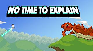No Time to Explain achievements