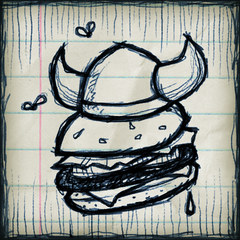 Maybe I'll go work at Viking Burger just to annoy him. But I really don't want to wear one of those Viking Horn Hats.