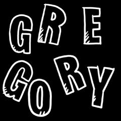 G-R-E-G-O-R-Y