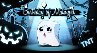 Birthday of Midnight achievements
