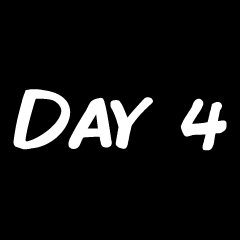 Day 4