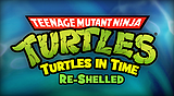 TMNT: Turtles in Time Re-Shelled