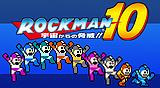 ROCKMAN 10 / MEGA MAN 10