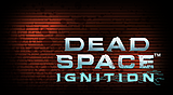 Dead Space™ Ignition Trophies