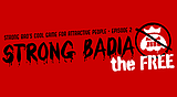 SBCG4AP Episode 2: Strong Badia the Free