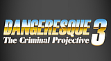 SBCG4AP Episode 4: Dangeresque 3: The Criminal Projective