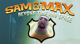 Sam & Max - Beyond Time & Space: Episode 4 - Chariots of the Dogs