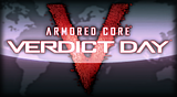 ARMORED CORE VERDICT DAY