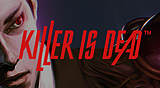 KILLER IS DEAD™