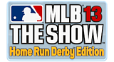 MLB® 13 The Show™ Home Run Derby™ Edition