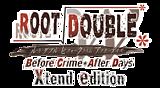 ルートダブル -Before Crime * After Days- Xtend edition
