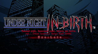 UNDER NIGHT IN-BIRTH Exe:Late Trophy