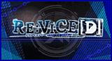 RE:VICE[D]