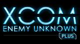 XCOM: 未知敵人 Plus