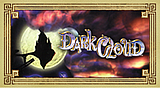 Dark Cloud(TM)