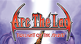 Arc The Lad® : Twilight of the Spirits