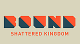 BOUND: Shattered Kingdom
