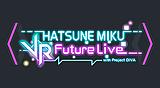 初音未來 VR Future Live