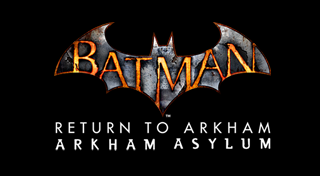 Batman: Return to Arkham - Arkham Asylum