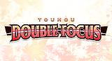 TOUHOU DOUBLE FOCUS