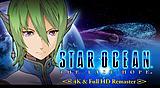 STAR OCEAN? - THE LAST HOPE -? 4K & Full HD Remaster