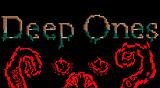 Deep Ones