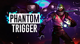 Phantom Trigger Trophies