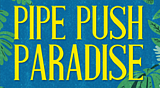 Pipe Push Paradise Trophies