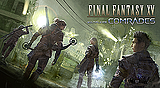 FINAL FANTASY XV MULTIPLAYER: COMRADES