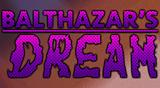 Balthazar's Dreams