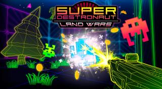 Super Destronaut: Land Wars