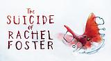 The Suicide of Rachel Foster Trophies