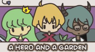 A HERO AND A GARDEN