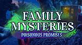 Family Mysteries: Poisonous Promises